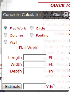 AVR, Inc. - Ready Mix Dispatch - How to Order ConcreteWe have provided a Concrete Calculator 'Quick Tool' located on the right toolbar to help you estimate the amount of concrete needed for your project.